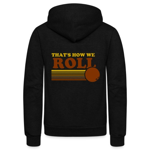 we_roll - Unisex Fleece Zip Hoodie