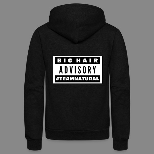 Big Hair Advisory - Unisex Fleece Zip Hoodie