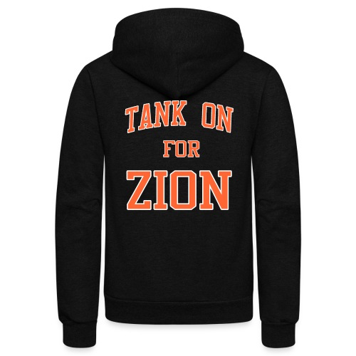 Tank On For Zion - Unisex Fleece Zip Hoodie