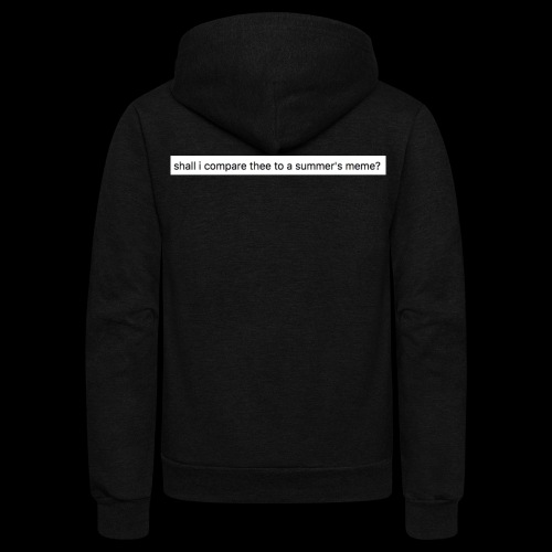 shall i compare thee to a summer's meme? - Unisex Fleece Zip Hoodie