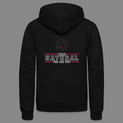 Team Natural FTW - Unisex Fleece Zip Hoodie