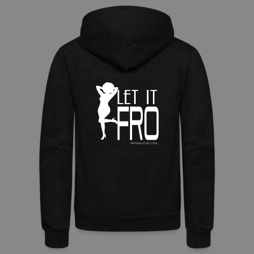 Let it Fro (Sexy) - Unisex Fleece Zip Hoodie
