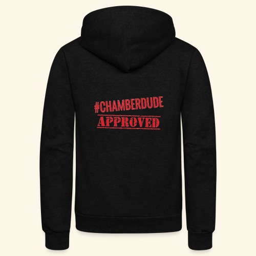 Chamber Dude Approved - Unisex Fleece Zip Hoodie