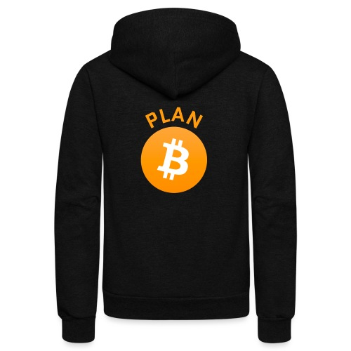 Plan B - Bitcoin - Unisex Fleece Zip Hoodie
