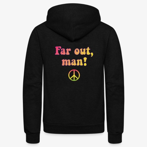 Far Out, Man - Unisex Fleece Zip Hoodie