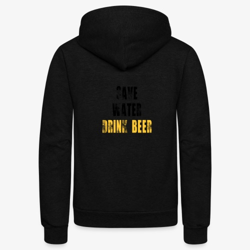 Save water drink beer - Unisex Fleece Zip Hoodie