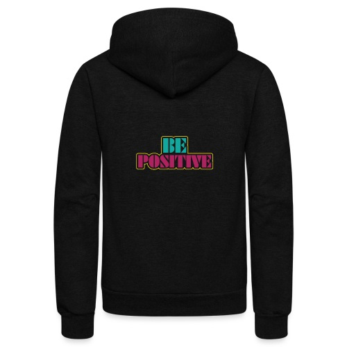 BE positive - Unisex Fleece Zip Hoodie