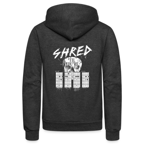 Shred 'til you're dead - Unisex Fleece Zip Hoodie