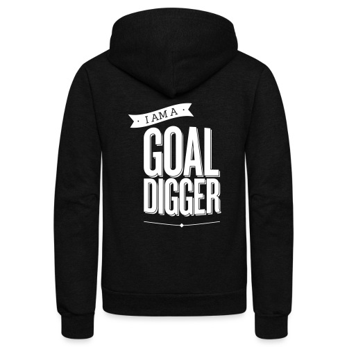 I Am A Goal Digger BY SHELLY SHELTON - Unisex Fleece Zip Hoodie