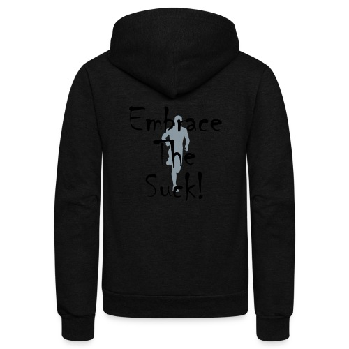 EMBRACE THE SUCK - Unisex Fleece Zip Hoodie