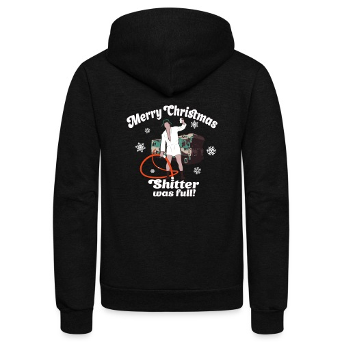 Cousin Eddie Shitter Was Full - Unisex Fleece Zip Hoodie