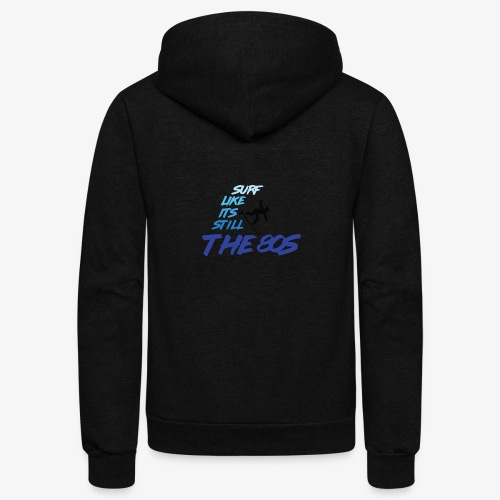 Still the 80s - Unisex Fleece Zip Hoodie