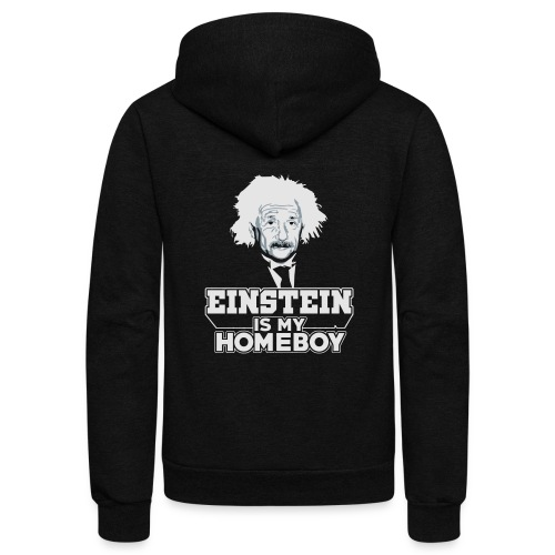 Einstein Is My Homeboy - Unisex Fleece Zip Hoodie