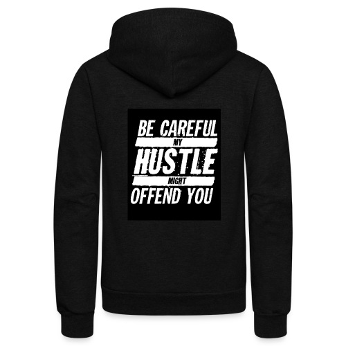 My Hustle Might Offend You - Unisex Fleece Zip Hoodie