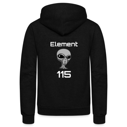 Element 115 Moscovium Alien Fuel - Unisex Fleece Zip Hoodie