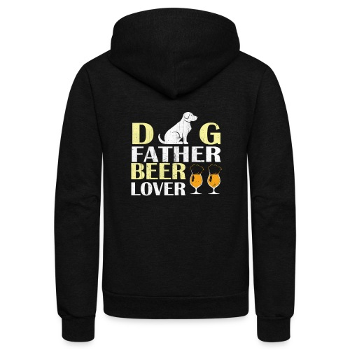 Dog Father Beer Lover - Unisex Fleece Zip Hoodie