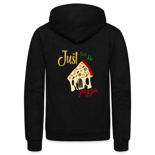 Just feed me pizza - Unisex Fleece Zip Hoodie