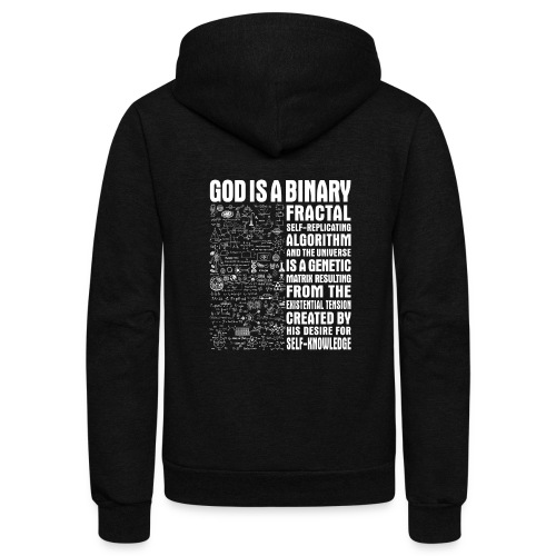 God is a binary, fractal, self-replicating - Unisex Fleece Zip Hoodie