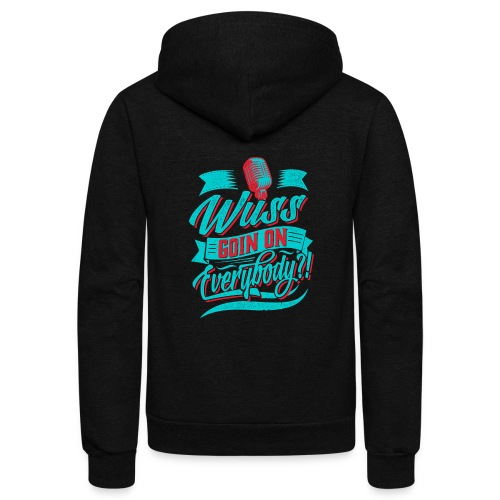 Wuss Goin On - Unisex Fleece Zip Hoodie