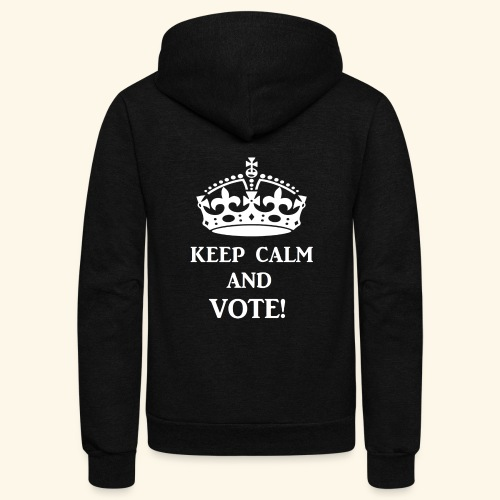 keep calm vote wht - Unisex Fleece Zip Hoodie