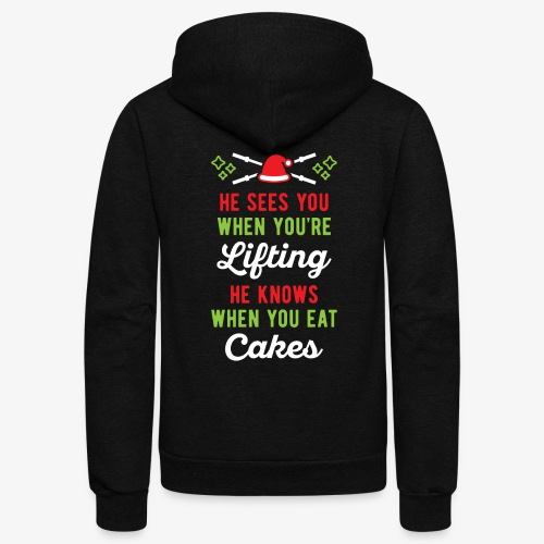 He Sees You When You're Lifting He Knows When You - Unisex Fleece Zip Hoodie