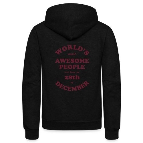 Most Awesome People are born on 28th of December - Unisex Fleece Zip Hoodie