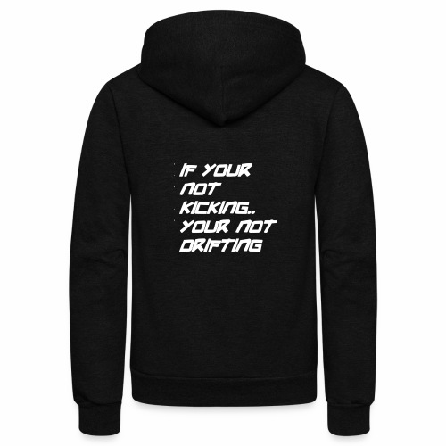 if your not kicking white font - Unisex Fleece Zip Hoodie