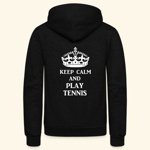 keep calm play tennis wht - Unisex Fleece Zip Hoodie