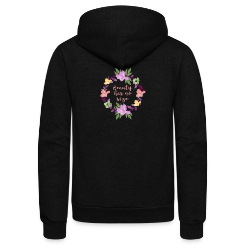 Beauty has no size - Unisex Fleece Zip Hoodie