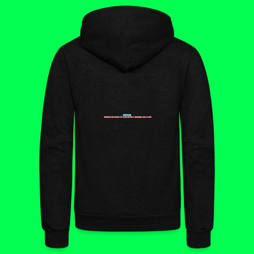 my original quote - Unisex Fleece Zip Hoodie