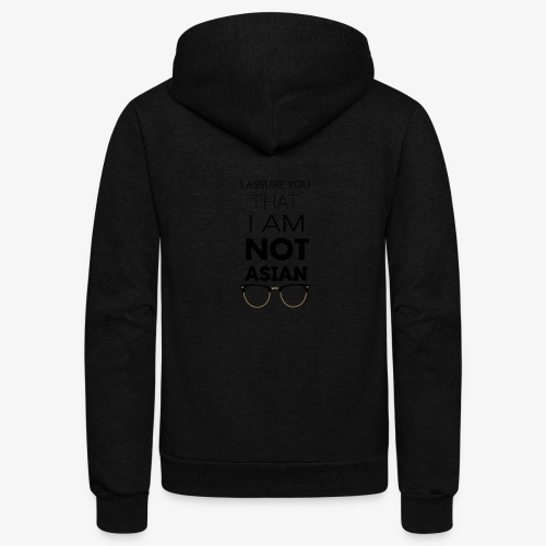 I'm not Asian - Unisex Fleece Zip Hoodie