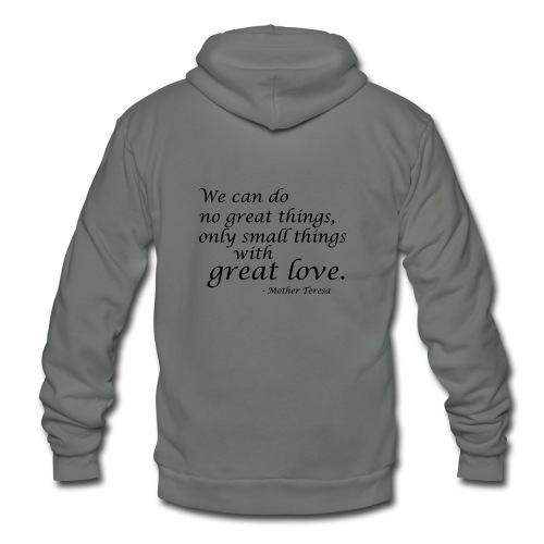 SmallThingsWithGreatLove quote - Unisex Fleece Zip Hoodie