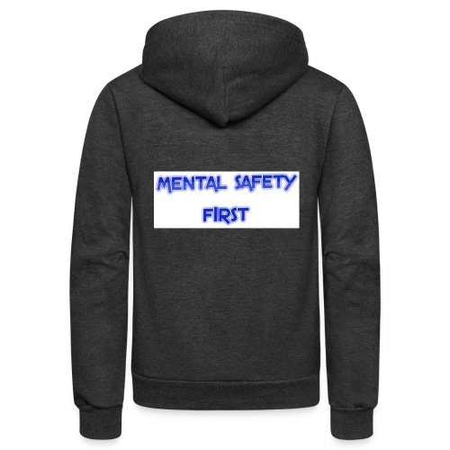 safety mentally - Unisex Fleece Zip Hoodie