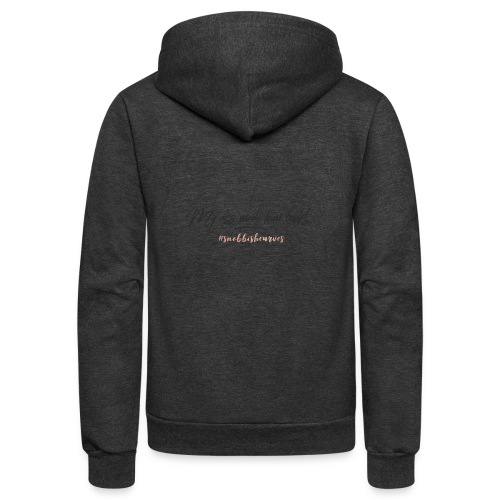 My Ass Made Him Look - Unisex Fleece Zip Hoodie
