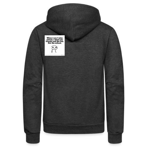 Funny school quote jumper - Unisex Fleece Zip Hoodie