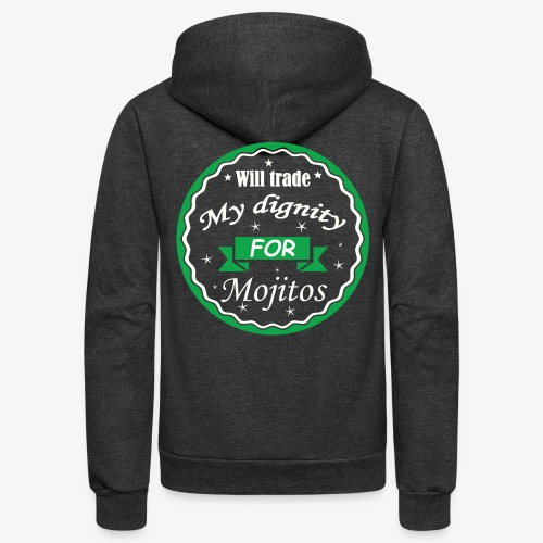 Trade dignity for mojitos - Unisex Fleece Zip Hoodie