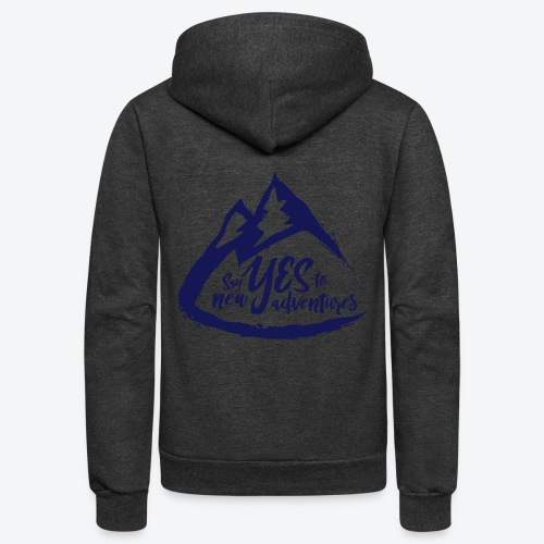 Say Yes to Adventure - Dark - Unisex Fleece Zip Hoodie