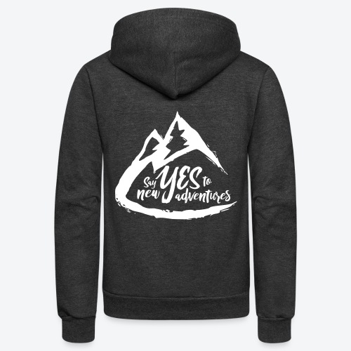Say Yes to Adventure - Light - Unisex Fleece Zip Hoodie