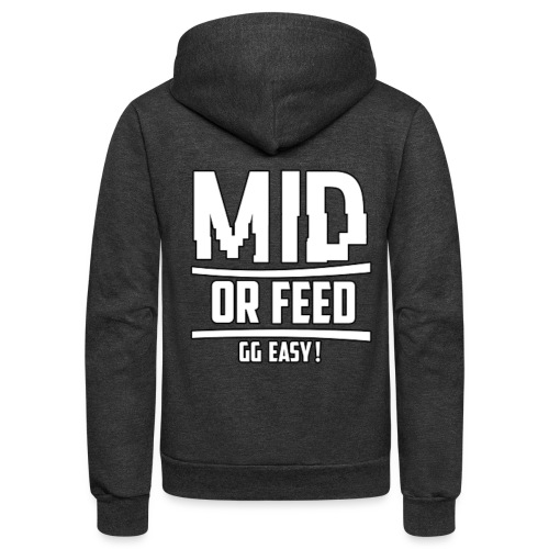 MID OR FEED - Unisex Fleece Zip Hoodie