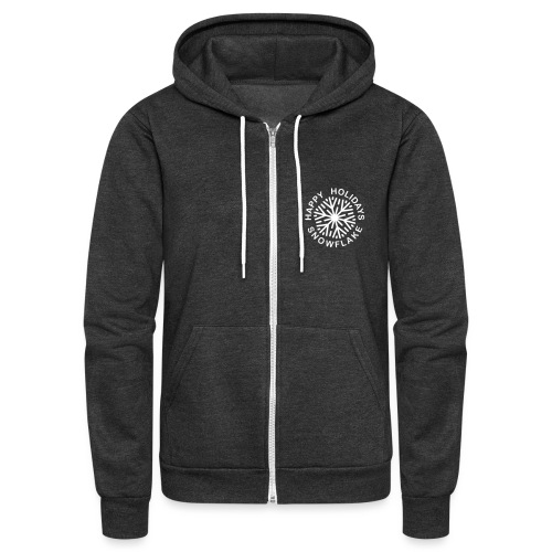 Happy Holidays Snowflake - Unisex Fleece Zip Hoodie