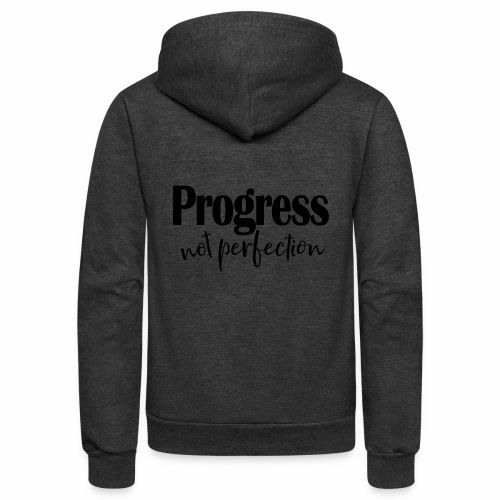 Progress not perfection - Unisex Fleece Zip Hoodie