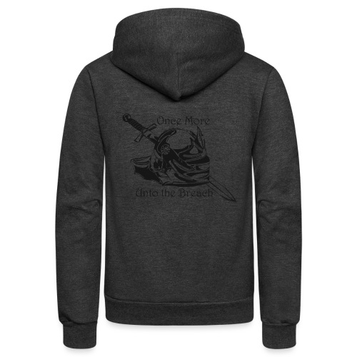 Once More... Unto the Breach Medieval T-shirt - Unisex Fleece Zip Hoodie
