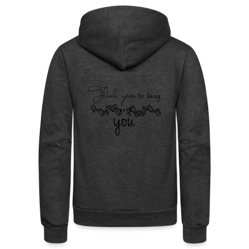 Thank you for being you (black) - Unisex Fleece Zip Hoodie