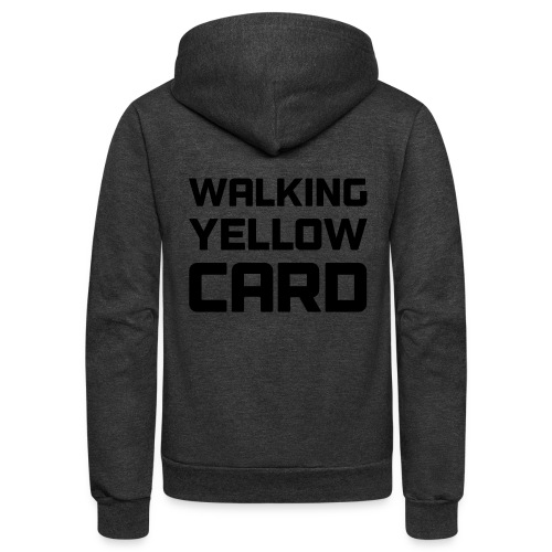 Walking Yellow Card Women's Tee - Unisex Fleece Zip Hoodie