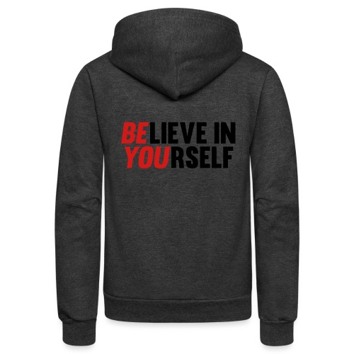 Believe in Yourself - Unisex Fleece Zip Hoodie