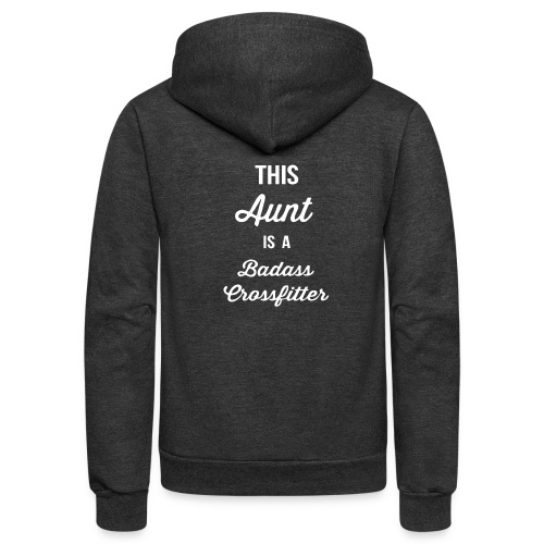 This Aunt is a Badass - Unisex Fleece Zip Hoodie
