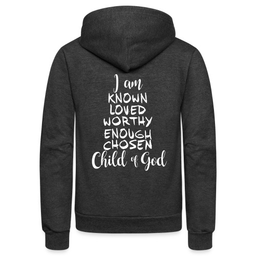 Known Loved Enough Chosen - Unisex Fleece Zip Hoodie