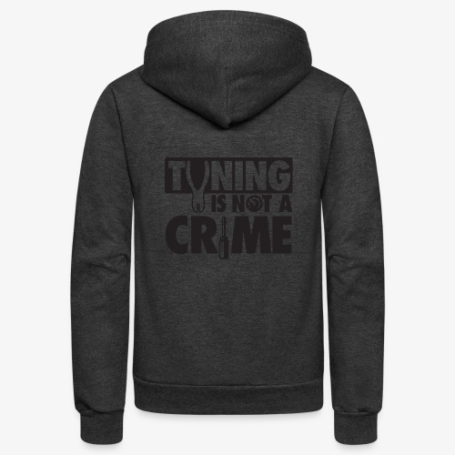 Tuning is not a crime - Unisex Fleece Zip Hoodie
