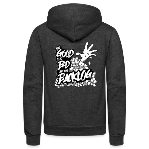 Good, Bad, Backlog - OG Logo white text - Unisex Fleece Zip Hoodie