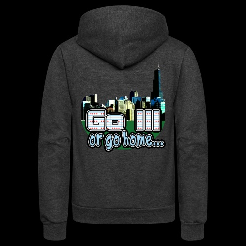 Go Ill or Go Home - Unisex Fleece Zip Hoodie